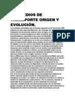 Los Medios de Transporte Origen y Evolución
