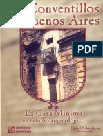 Schavelzon Daniel - Los conventillos de Buenos Aires. La Casa Mínima, un estudio arqueológico.pdf