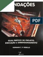 Fundações - Guia Prático de Projeto, Execução e Dimensionamento - Prof Yopanan C. P. Rebello.pdf