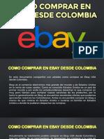 Como Comprar en Ebay Desde Colombia - Tips Para Comprar en Usa