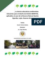 Estudio sobre criterios educativos ambientales para el diseño de AULAS ABIERTAS, aplicables al caso de la Reserva Natural Quinta Cigordia, Luján; Buenos Aires.