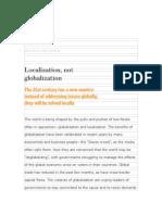 Localization Not Globalization
