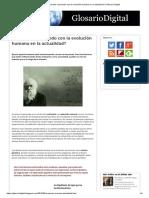 ¿Qué Está Ocurriendo Con La Evolución Humana en La Actualidad_ _ Glosario Digital