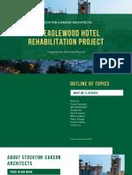 The Eaglewood Hotel Rehabilitation Project