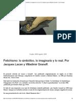 Fetichismo_ Lo Simbólico, Lo Imaginario y Lo Real. Por Jacques Lacan y Wladimir Granoff. – en El Margen