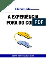 Elucidando a Experiência Fora do Corpo.pdf