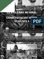 Nestor Chayele - La II Guerra Mundial, Consecuencias Sobre Venezuela