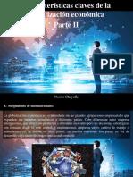 Nestor Chayelle - 7 Características Claves de La Globalización Económica, Parte II