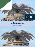 César Urbano Taylor - Fruto Vivas, Una Vida Dedicada a Venezuela