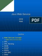 Dokumen.tips Java Web Service 2004matt 2 Outline Web Service Concept Web Service Concept