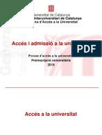 Presentació Sessió Informativa de l'Accés i Admissió a La Universitat 2019