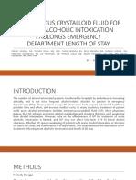 Intravenous Crystalloid Fluid for Acute Alcoholic Intoxication Prolongs