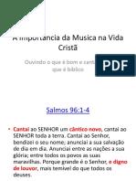 A Importância Da Musica Na Vida Cristã