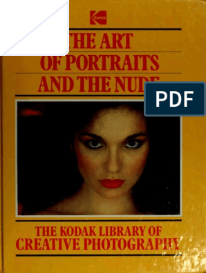 The Art of Portraits and the Nude (Kodak Library of Creative