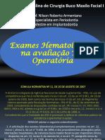 Exames Hematológicos Na Avaliação Pré Operatória