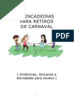 Dinamicas e Brincadeiras Para Retiro de Carnaval