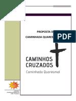 Caminhos Cruzados - Quaresma 2019