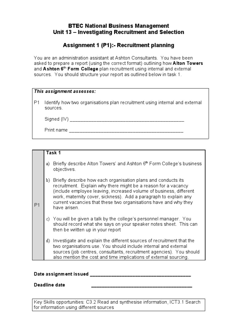 unit 13 recruitment and selection p1 Essay unit 13 recruitment and selection p1 recruitment planning recruitment and selection recruitment is the process you go through for hiring a member of staff that you need to cover the skills gap you need.