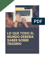 Lo que todo el mundo deberia saber sobre trading.pdf