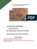 ALEGORÍA en ÉFESO, La Historia Que Describe El Tapiz Descubierto Por Coll y Cortés (ANGEL GÖMEZ-MORÁN SANTAFÉ)