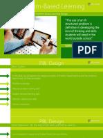 Problem-Based Learning - Deck 4 - PBL Design.pptx