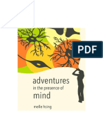 Adventures in the Presence of Mind