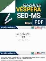 Adenilton Almeida - ECA - Revisão de Véspera SED-MS