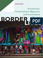 [Chávez,_Sergio_R]_Border_lives___fronterizos,_tr(b-ok.cc).pdf