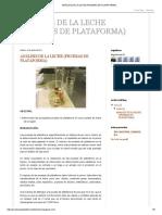 Análisis de La Leche (Pruebas de Plataforma)