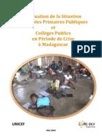 Evaluation de la Situation des Ecoles Primaires Publiques et Collèges Publics en Période de Crise à Madagascar