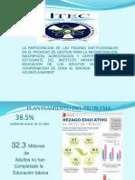 LA PARTICIPACION DE LAS FIGURAS INSTITUCIONALES EN EL PROCESO DE GESTION PARA LA INCORPORACION, INSCRIPCION, ACREDITACION Y CERTIFICACION DEL ESTUDIANTE DEL INSTITUTO NAYARITA PARA LA EDUCACION DE LOS ADULTOS (INEA) EN LA COORDINACION DE ZONA 02 UBICADA  EN SANTIAGO IXCUINTLA NAYARIT
