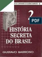Historia Secreta Do Brasil 2 Gustavo Barroso