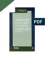 Mouffe - Liberalismo, Pluralismo y Ciudadanía Democrática