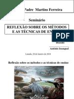 Reflexão Sobre Os Métodos e as Técnicas de Ensino.