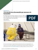 A La Caza Del Virus Desconocido Que Amenaza a La Humanidad _ Ciencia _ EL PAÍS