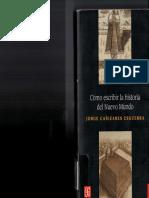 Jorge Cañizares Esguerra - Cómo Escribir La Historia Del Nuevo Mundo