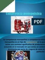 COMPETENCIA MONOPÓLISTICA