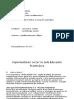 Implementación de Derive en La Educación Matemática