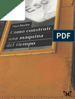 Davies, Paul - Como Construir Una Maquina Del Tiempo [23409] (r1.1)