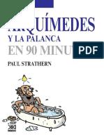 Arquímedes y La Palanca en 90 Minutos - Paul Strathern