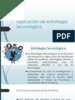 Estrategia Tecnologica