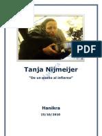 Tanja Nijmeijer-De un sueño al infierno