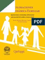 Exploraciones de la dinámica familiar. Aportaciones orientadas al bienestar psicosocial de la niñez a la juventud