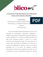 Navarro, Vicenç - La Falacia Del Futuro Sin Trabajo y de La Revolución Digital Como Causa Del Precariado
