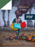 [ANIMA_ Critical Race Studies Otherwise] Amit S. Rai - Jugaad Time_ Ecologies of Everyday Hacking in India (2019, Duke University Press Books).pdf