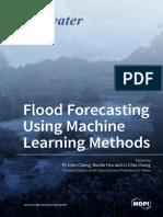 Flood Forecasting Using Machine Learning Methods