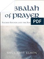 Elson, Shulamit - Kabbalah of Prayer_ Sacred Sounds and the Soul's Journey  -Lindisfarne Books (2004).pdf