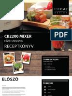 Cb2200 Mixer Főző Funkcióval Receptkönyv