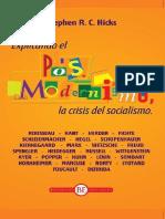 Hicks, Stephen R. C. - Explicando El Postmodernismo. La Crisis Del Socialismo [2014]