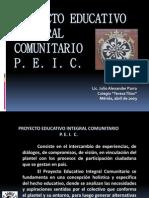 """""""Proyecto Escolar Integral Comunitario PEIC"""" Taller de inducción."""